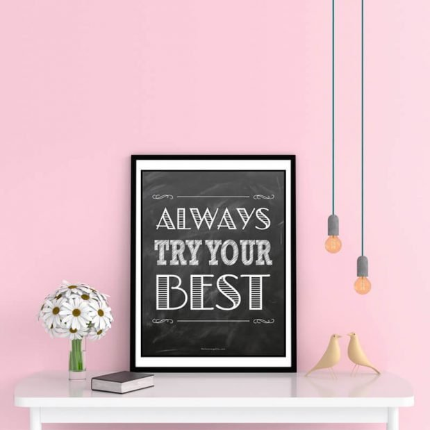 Inspirational Posters - Always Try Your Best
