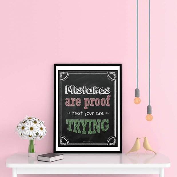 Inspirational Posters - Mistakes Are Proof That You Are Trying